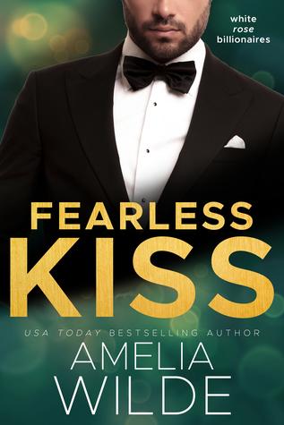 [PDF] [EPUB] Fearless Kiss (White Rose Billionaires #2) Download by Amelia Wilde
