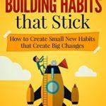 [PDF] [EPUB] Habits for Life: 9 Steps for Building Habits that Stick Download