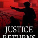 [PDF] [EPUB] Justice Returns (Ben Kincaid Book 19) Download