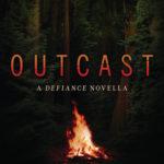 [PDF] [EPUB] Outcast (Defiance, #0.5) Download