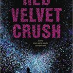 [PDF] [EPUB] Red Velvet Crush Download