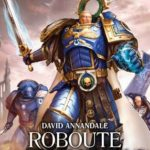 [PDF] [EPUB] Roboute Guilliman: Lord of Ultramar (The Horus Heresy: Primarchs #1) Download
