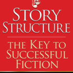 [PDF] [EPUB] Story Structure: The Key to Successful Fiction (Red Sneaker Writers Series #1) Download