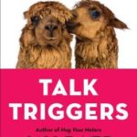 [PDF] [EPUB] Talk Triggers: The Complete Guide to Creating Customers with Word of Mouth Download