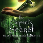 [PDF] [EPUB] The Convent's Secret (Glass and Steele #5) Download