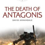 [PDF] [EPUB] The Death of Antagonis (Space Marine Battles #11) Download
