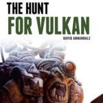 [PDF] [EPUB] The Hunt for Vulkan (The Beast Arises #7) Download