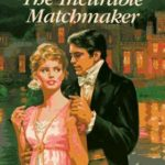 [PDF] [EPUB] The Incurable Matchmaker Download