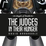 [PDF] [EPUB] The Judges, In Their Hunger (Angels of Death, #10) Download