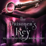 [PDF] [EPUB] The Prisoner's Key (Glass and Steele, #8) Download
