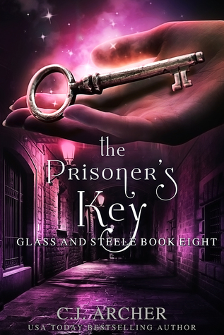 [PDF] [EPUB] The Prisoner's Key (Glass and Steele, #8) Download by C.J. Archer