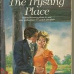 [PDF] [EPUB] The Trysting Place (Waite, #1) Download