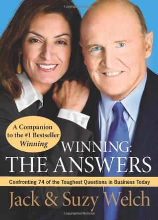 [PDF] [EPUB] Winning: The Answers: Confronting 74 of the Toughest Questions in Business Today Download by Jack Welch