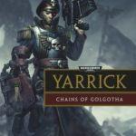 [PDF] [EPUB] Yarrick: Chains of Golgotha Download