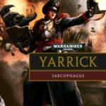 [PDF] [EPUB] Yarrick: Sarcophagus Download