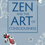 [PDF] [EPUB] Zen and the Art of Consciousness Download