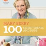 [PDF] [EPUB] 100 Sweet Treats and Puds Download