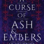 [PDF] [EPUB] A Curse of Ash and Embers (Tales of the Blackbone Witches, #1) Download