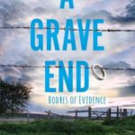 [PDF] [EPUB] A Grave End (Bodies of Evidence, #4) Download