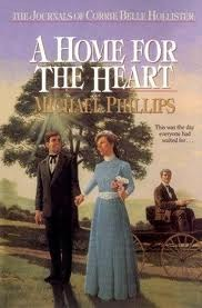 [PDF] [EPUB] A Home for the Heart (The Journals of Corrie Belle Hollister, #8) Download by Michael R. Phillips
