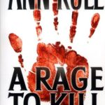 [PDF] [EPUB] A Rage to Kill and Other True Cases: Ann Rule's Crime Files, Vol. 6 Download