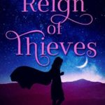 [PDF] [EPUB] A Reign of Thieves (the Kingmakers' War, #7) Download