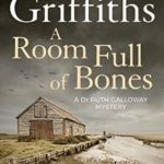 [PDF] [EPUB] A Room Full of Bones (Ruth Galloway, #4) Download