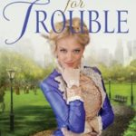 [PDF] [EPUB] A Talent for Trouble (Ladies of Distinction, #3) Download