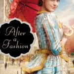 [PDF] [EPUB] After a Fashion (A Class of Their Own, #1) Download