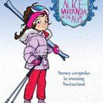 [PDF] [EPUB] Alice-Miranda in the Alps Download