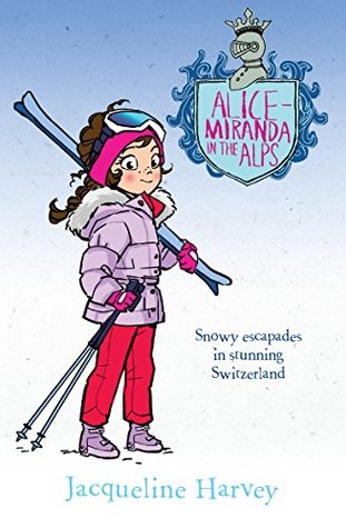 [PDF] [EPUB] Alice-Miranda in the Alps Download by Jacqueline Harvey