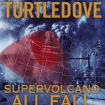 [PDF] [EPUB] All Fall Down (Supervolcano, #2) Download