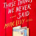 [PDF] [EPUB] All Those Things We Never Said (US Edition) Download