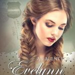 [PDF] [EPUB] An Agent for Evelynn (The Pinkerton Matchmaker #14) Download