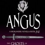 [PDF] [EPUB] Angus (The Ghosts of Culloden Moor, #34) Download