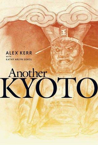 [PDF] [EPUB] Another Kyoto Download by Alex Kerr