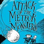 [PDF] [EPUB] Attack of the Meteor Monsters (Maudlin Towers, #3) Download