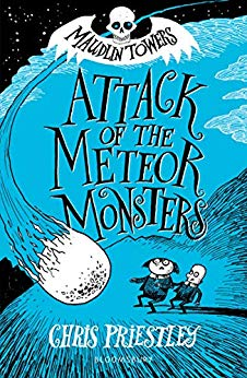 [PDF] [EPUB] Attack of the Meteor Monsters (Maudlin Towers, #3) Download by Chris Priestley