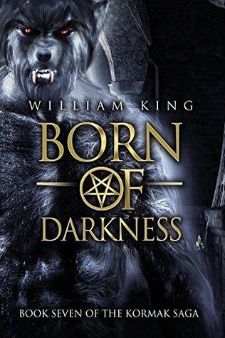 [PDF] [EPUB] Born of Darkness (The Kormak Saga #7) Download by William King