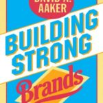 [PDF] [EPUB] Building Strong Brands Download