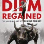 [PDF] [EPUB] Carpe Diem Regained: The Vanishing Art of Seizing the Day Download