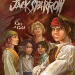 [PDF] [EPUB] City of Gold (Pirates of the Caribbean, Jack Sparrow, Book 7) Download