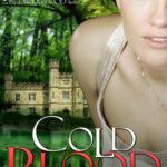 [PDF] [EPUB] Cold Blood (Dirty Blood, #2) Download