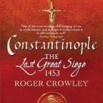 [PDF] [EPUB] Constantinople: The Last Great Siege 1453 Download
