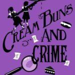 [PDF] [EPUB] Cream Buns and Crime: A Murder Most Unladylike Collection, #0.5, 3.5, 4.5 (Murder Most Unladylike Mysteries, #0.5, 3.5, 4.5) Download