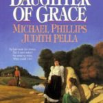 [PDF] [EPUB] Daughter of Grace (The Journals of Corrie Belle Hollister, #2) Download