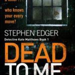 [PDF] [EPUB] Dead To Me (Detective Kate Matthews, #1) Download