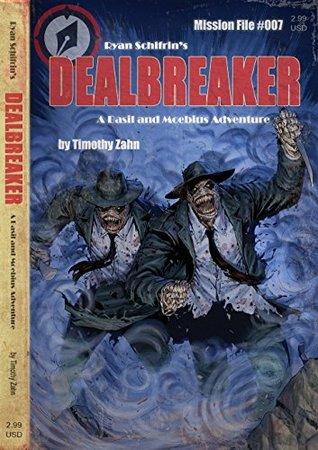 [PDF] [EPUB] Dealbreaker (A Basil and Moebius Adventure Book 7) Download by Timothy Zahn