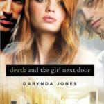 [PDF] [EPUB] Death and the Girl Next Door (Darklight, #1) Download