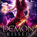 [PDF] [EPUB] Demon Kissed (Cursed Angel Collection) Download